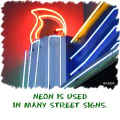 Neon is one of many inert gases used around you